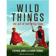 Wild Things by James, Stephen; Thomas, David; Colacci, David, 9781515952602