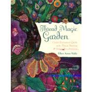 Thread Magic Garden Create...,Eddy, Ellen Anne,9781607052616