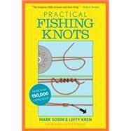 Practical Fishing Knots by Sosin, Mark; Kreh, Lefty; Walinchus, Rod, 9781493022625