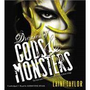 Dreams of Gods & Monsters by Taylor, Laini; Hvam, Khristine, 9781478952633