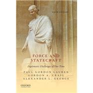 Force and Statecraft...,Lauren, Paul Gordon; Craig,...,9780190062637