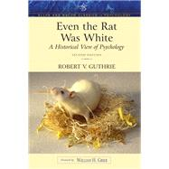 Even the Rat Was White A...,Guthrie, Robert V.,9780205392643