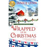 Wrapped Up in Christmas by Lynn, Janice, 9781947892644