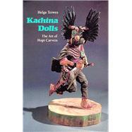 Kachina Dolls,Teiwes, Helga,9780816512645