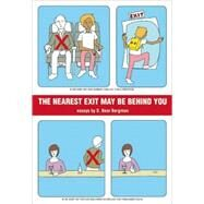 The Nearest Exit May Be Behind You by Bergman, S. Bear, 9781551522647