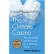The Climate Casino by Nordhaus, William, 9780300212648