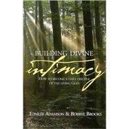Building Divine Intimacy by Adamson, Tonilee, 9780978872649