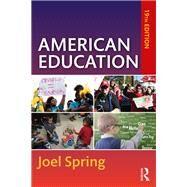 American Education,Spring, Joel,9780367222659