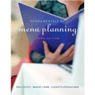 Fundamentals of Menu Planning,McVety, Paul J.; Ware,...,9780470072677