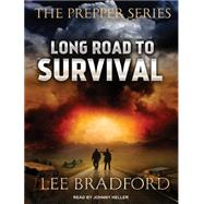 Long Road to Survival by Bradford, Lee; Heller, Johnny, 9781515902690
