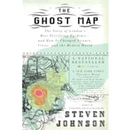 The Ghost Map The Story of...,Johnson, Steven,9781594482694