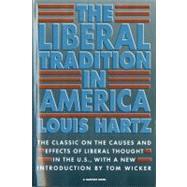 Liberal Tradition in America...,Hartz, Louis,9780156512695