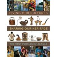 Living Our Cultures, Sharing...,Crowell, Aron A.,9781588342706