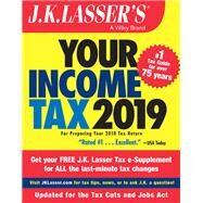 J. K. Lasser's Your Income Tax 2019 by J. K. Lasser Institute, 9781119532712