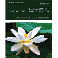Crisis Assessment,...,Jackson-Cherry, Lisa R.;...,9780134522715
