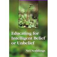 Educating for Intelligent...,Noddings, Nel,9780807732717