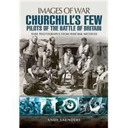 Churchill's Few by Saunders, Andy, 9781473822719