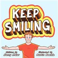 Keep Smiling by Meier, Jenny; Baechle, Austin, 9781480882720