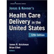Jonas and Kovner's Health...,Knickman, James R., Ph.D.;...,9780826172723