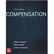 Compensation,Newman, Jerry; Gerhart,...,9781259532726