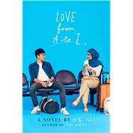 Love from a to Z by Ali, S. K., 9781534442726