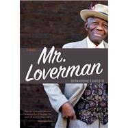 Mr. Loverman by Evaristo, Bernardine, 9781617752728