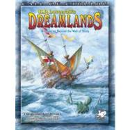 H. P. Lovecraft's Dreamlands : Roleplaying Beyond the Wall of Sleep by Williams, Chris, 9781568822730