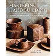 Mastering Hand Building...,Cobb, Sunshine,9780760352731