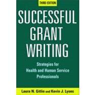 Successful Grant Writing by Gitlin, Laura N., Ph.D.; Lyons, Kevin J., 9780826132734