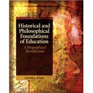 Historical and Philosophical...,Gutek, Gerald L.,9780137152735
