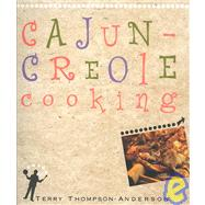 Cajun-Creole Cooking by Thompson-Anderson, Terry, 9780940672741