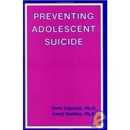 Preventing Adolescent Suicide,Capuzzi,Dave,9780915202744