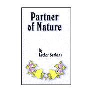 Partner of Nature by Burbank, Luther, 9780898752748