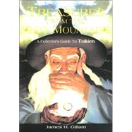 Treasures from the Misty Mountains : A Collector's Guide to Tolkien by Unknown, 9781896522760