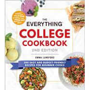 The Everything College Cookbook by Lunsford, Emma, 9781507212769