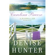 Carolina Breeze by Hunter, Denise, 9780785222774