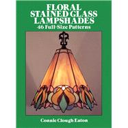 Floral Stained Glass...,Eaton, Connie Clough,9780486262789