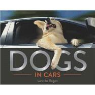 Dogs in Cars,Regan, Lara Jo,9781581572797