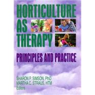 Horticulture as Therapy:...,Simson; Sharon,9781560222798