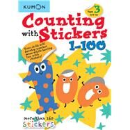 Counting With Stickers 1-100 by Kumon Publishing Co., Ltd., 9781941082799