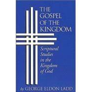 The Gospel of the Kingdom,Ladd, George Eldon,9780802812803