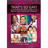 That's So Gay!,Nadal, Kevin L.,9781433812804