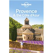 Lonely Planet Provence & the Cote D'azur by Mcnaughtan, Hugh; Berry, Oliver; Clark, Gregor, 9781786572806