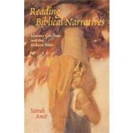Reading Biblical Narratives :...,Amit, Yairah,9780800632809