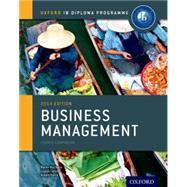 IB Business Management Course...,Mwenda Muchena, Martin;...,9780198392811