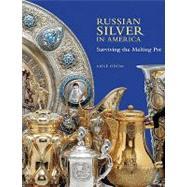 Russian Silver in America,Odom, Anne,9781904832812