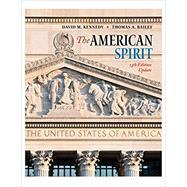 The American Spirit 13th...,Kennedy, David M.; Bailey,...,9780357432815
