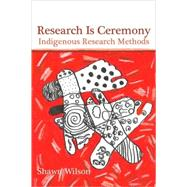 Research Is Ceremony :...,Shawn Wilson,9781552662816