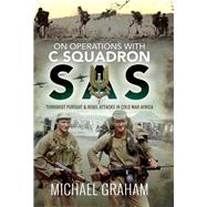 On Operations With C Squadron SAS by Graham, Michael, 9781526772817