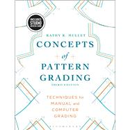 Concepts of Pattern Grading Bundle Book + Studio Access Card by Mullet, Kathy K., 9781501312823